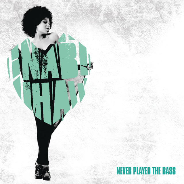 Nabiha Never Played The Bass (Remixes) album cover
