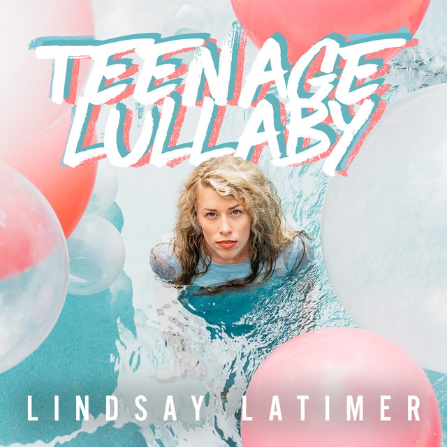 Teenage Lullaby - Lindsay Latimer