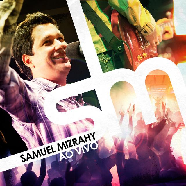 Album cover for Samuel Mizrahy ( Ao Vivo ) by Samuel Mizrahy