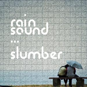 Rain Sound Slumber Albumcover