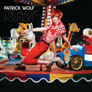 The Magic Position - Patrick Wolf