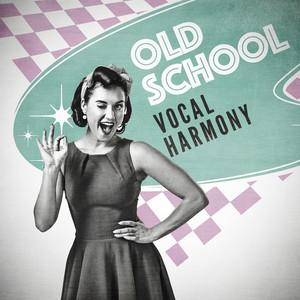 Old School Vocal Harmony