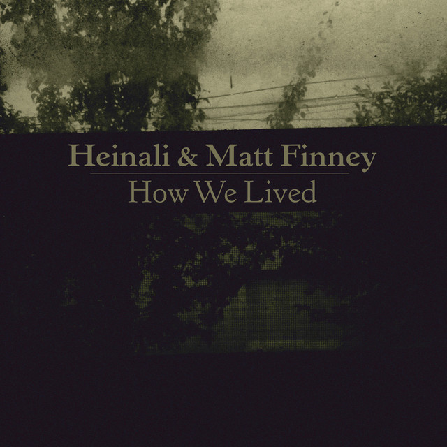 Album cover for How We Lived by Heinali, Matt Finney