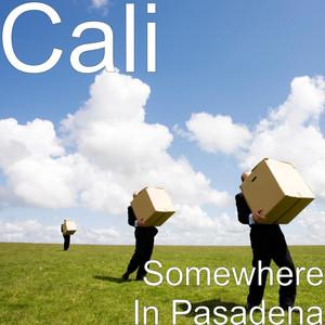 Somewhere in Pasadena
