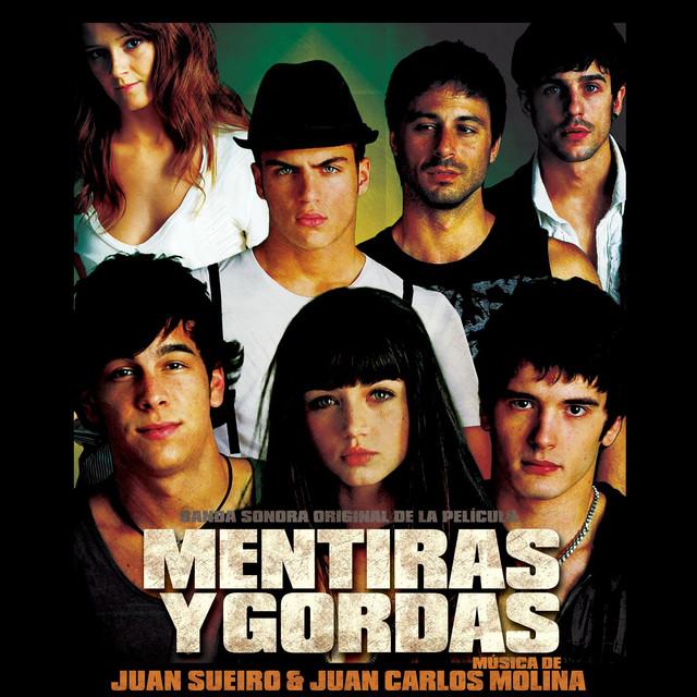 Mentiras Y Gordas (Original Soundtrack) by Juan Sueiro on
