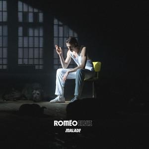 Malade - Roméo Elvis