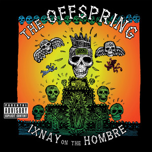 Ixnay on the Hombre album