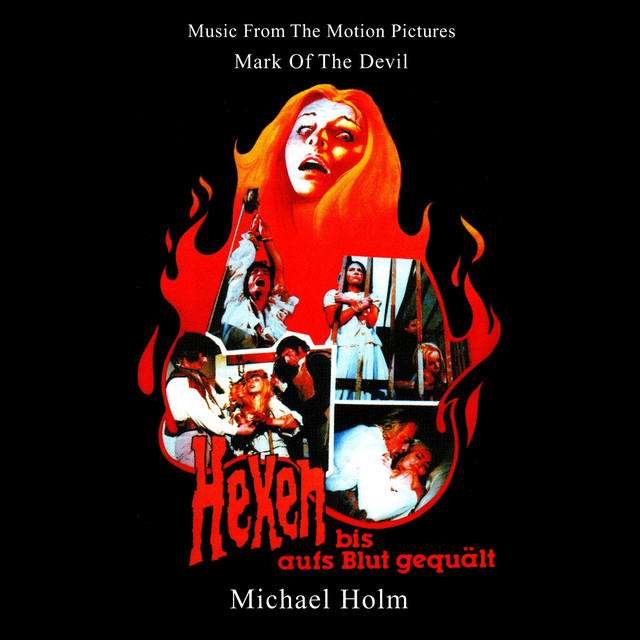 Mark of the Devil - Hexen bis aufs Blut gequält (Music From The Motion Pictures (Remastered By Basswolf))
