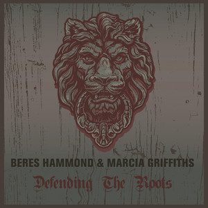 Beres Hammond & Marcia Griffiths Defending the Roots album