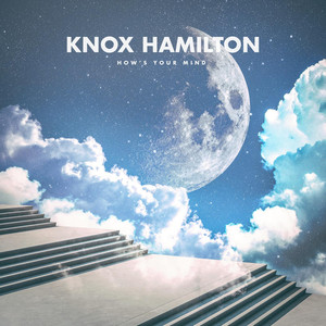 How's Your Mind - Knox Hamilton