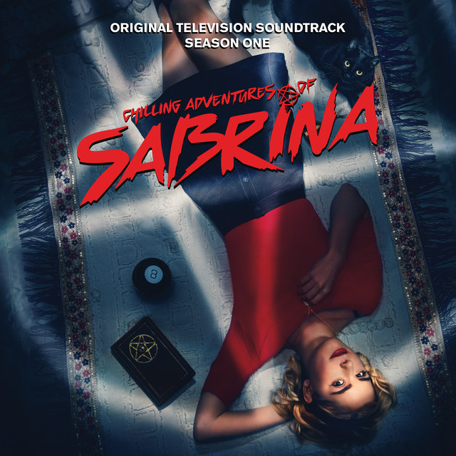 Main Title Chilling Adventures Of Sabrina By Adam Taylor