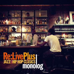 Re:Live Plus -JAZZ meets HIP HOP CLASSICS- album