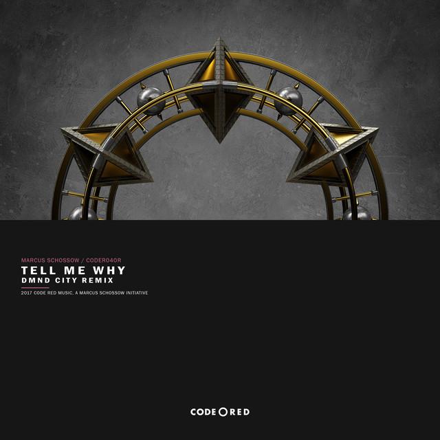 Tell Me Why (DMND City Remix)