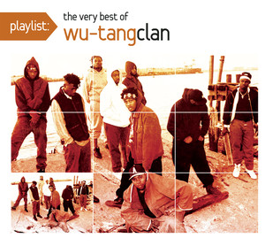 Playlist: The Very Best of Wu-Tang Clan