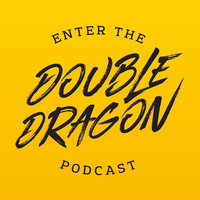 Enter The Double Dragon podcast on Spotify
