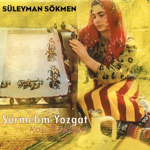 Sürmelim Yozgat / Köy Türküleri
