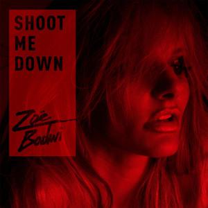Shoot Me Down album