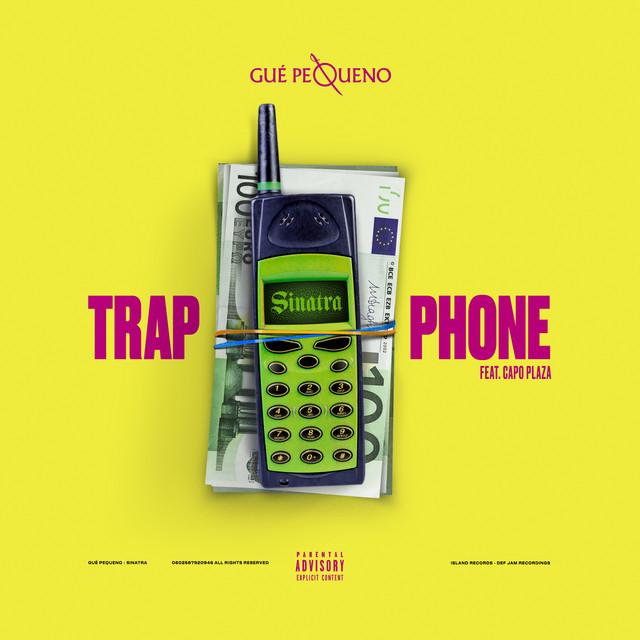 Trap Phone (feat. Capo Plaza)