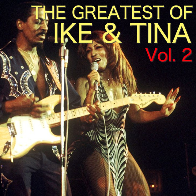 The Greatest Of Ike & Tina Vol. 2