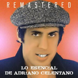 Lo Esencial de Adriano Celentano (Remastered)