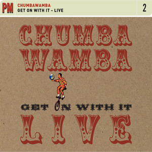 Get On With It: Live - Chumbawamba