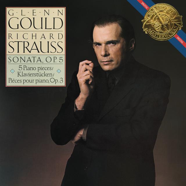 Strauss: Piano Sonata, Op. 5 & Fünf Klavierstücke, Op. 3 - Gould Remastered Albumcover