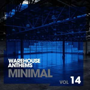 Warehouse Anthems: Minimal, Vol. 14 Albumcover