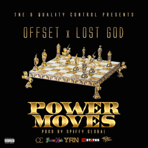 Offset, Lost God - Power Moves