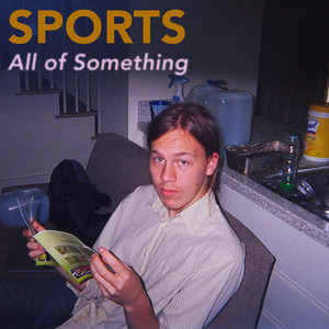 All of Something - Remember Sports