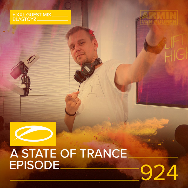 ASOT 924 - A State Of Trance Episode 924 (+XXL Guest Mix: Blastoyz)