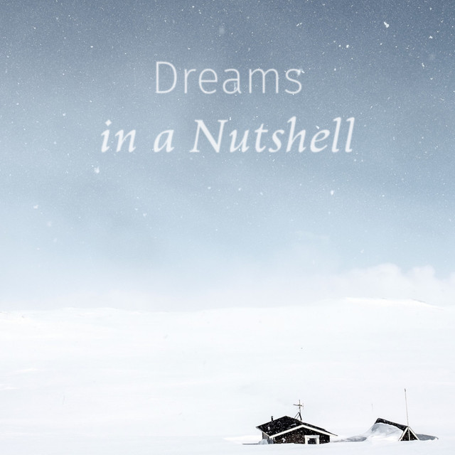 Dreams In A Nutshell