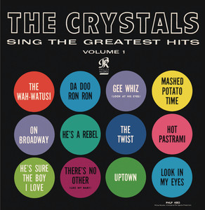 The Crystals Sing The Greatest Hits Vol. 1