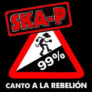 Canto a la rebelión - Ska P