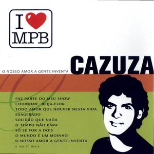 I Love MPB - O Nosso Amor A Gente Inventa album