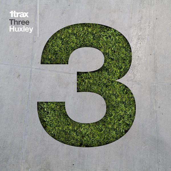 1trax : Three : Huxley
