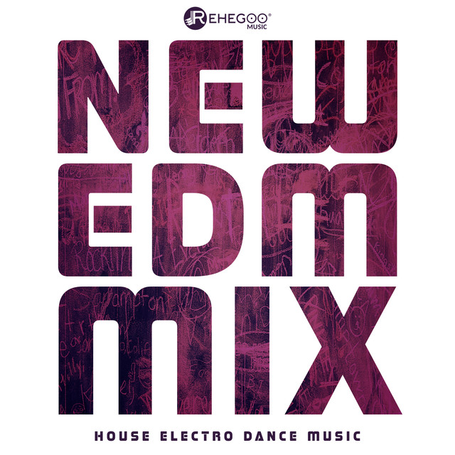 New EDM Mix House Electro Dance Music - Nightclubs, Party by
