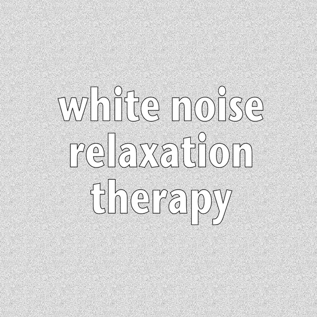 White Noise Relaxation Therapy
