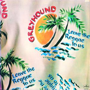 Leave The Reggae To Us album