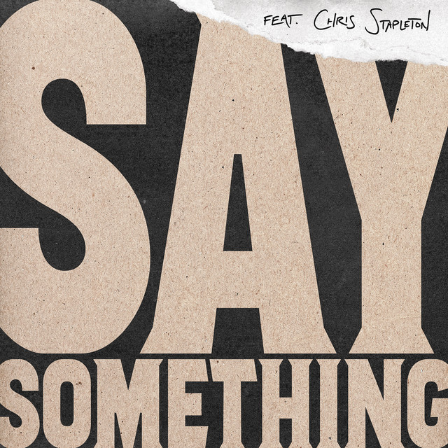 Say Something (Live Version)