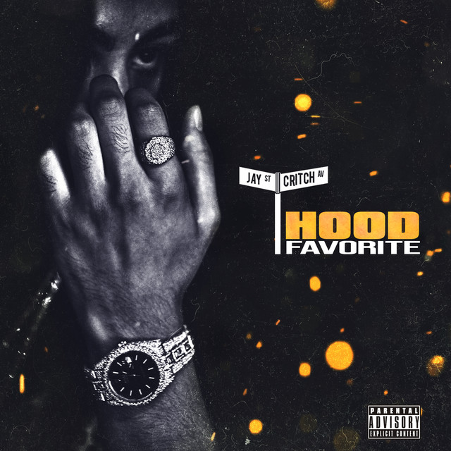 Album cover for Hood Favorite by Jay Critch