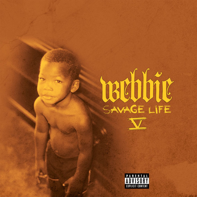 Album cover for Savage Life V by Webbie