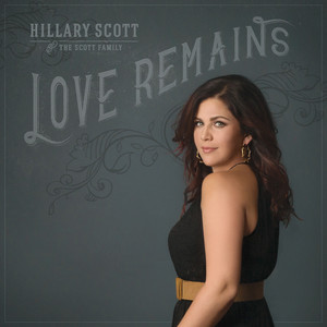 Hillary Scott & The Scott Family, Hillary Scott & the Scott Family, Hillary Scott, The Scott Family Band Still cover