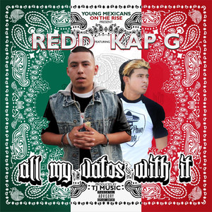 All My Vatos With It (YMR Presents) [feat. Kap G] Albümü