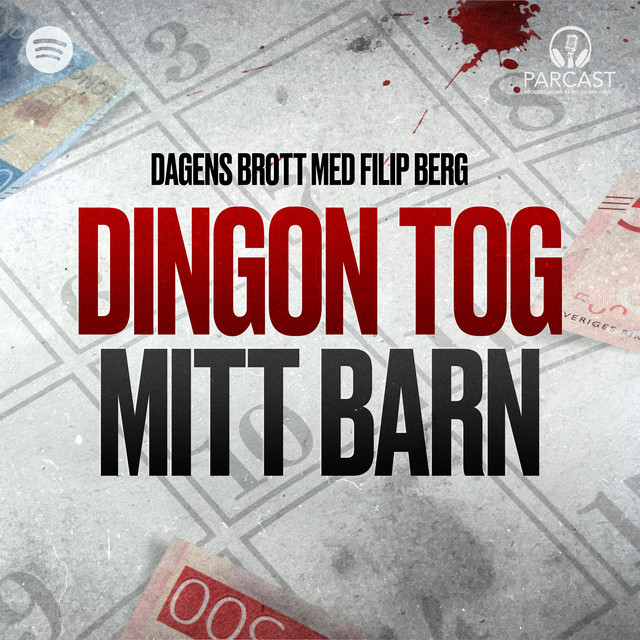 Filip Berg: Dingon tog mitt barn