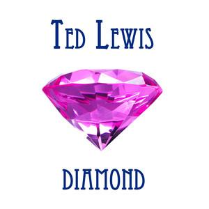 Ted Lewis Diamond album
