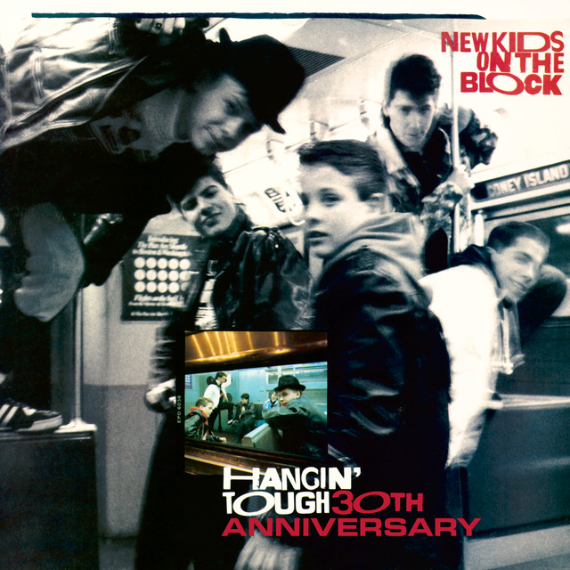 Album cover for Hangin' Tough (30th Anniversary) by New Kids On The Block