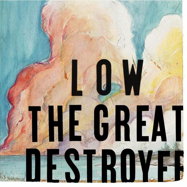 Skivomslag för Low: The Great Destroyer