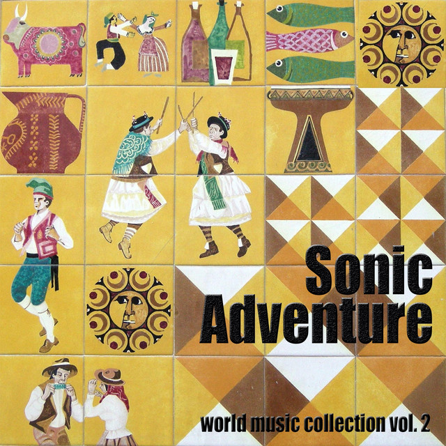 Sonic Adventure, Vol  2 (World Music Collection) by Various
