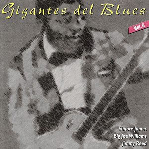 Gigantes del Blues Vol. 6 album