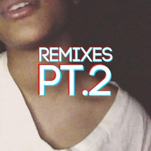 Remixes, Pt. 2 - Shiloh Dynasty